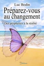 Vente Livre Numérique : Préparez-vous au changement  - Luc Bodin