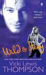 Vente EBooks : Wild & Hexy  - Vicki Lewis Thompson