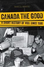 Vente Livre Numérique : Canada the Good  - Marcel Martel