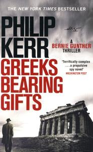 GREEKS BEARING GIFTS - BERNIE GUNTHER