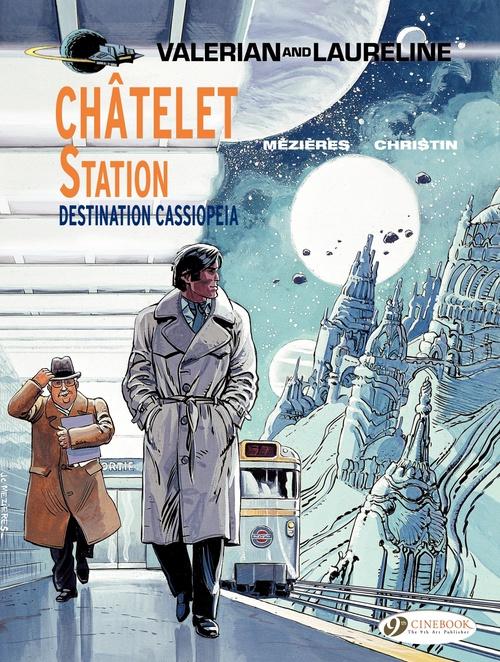Valerian t.9 ; Châtelet station, destination Cassiopeia