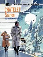 Vente Livre Numérique : Valerian & Laureline - Volume 9 - Châtelet Station, Destination Cassiopeia  - Pierre Christin