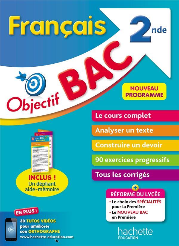 Objectif bac ; français ; 2de
