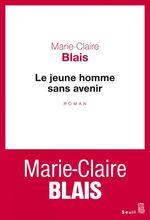 Vente Livre Numérique : Le Jeune Homme sans avenir  - Marie-Claire Blais