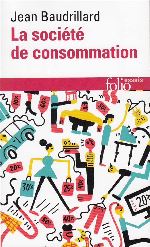 La société de consommation, ses mythes, ses structures