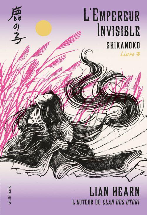 Shikanoko T.3 ; l'empereur invisible