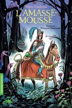 L'Amasse-mousse  - Marie Vaudescal