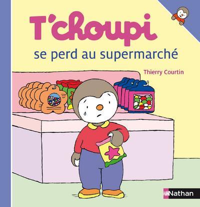 N17 - T Choupi Se Perd Au Supermarche