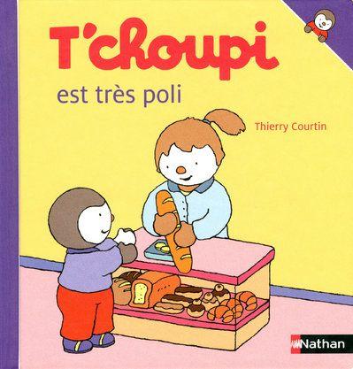 T'Choupi Est Tres Poli