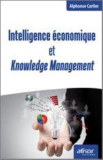 Vente Livre Numérique : Intelligence économique et Knowledge Management  - Alphonse Carlier