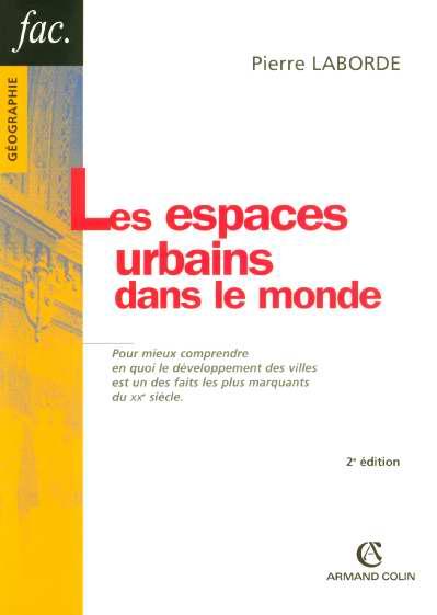 Les espaces urbains dans le monde