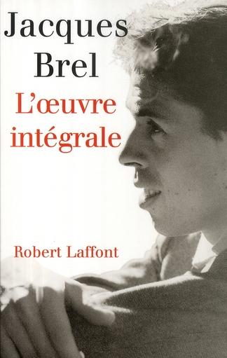 L'Oeuvre Integrale Jacques Brel