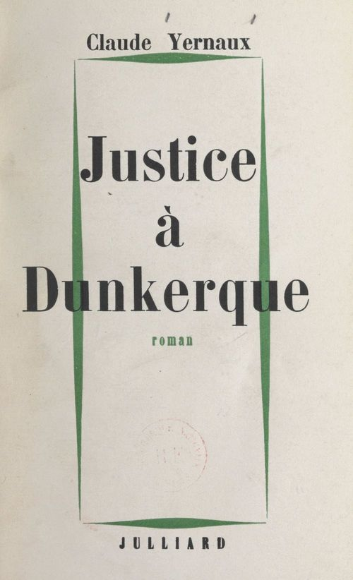 Justice à Dunkerque  - Claude Yernaux