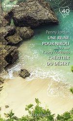 Vente EBooks : Une reine pour Niroli - L'héritier du désert  - Penny Jordan - Kasey Michaels