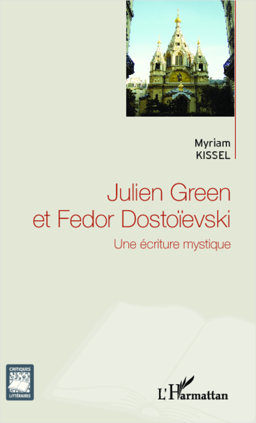 Julien Green et Fedor Dostoïevski ; une écriture mystique