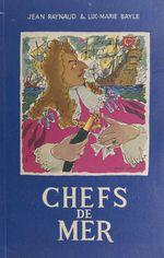 Chefs de mer  - Jean Raynaud