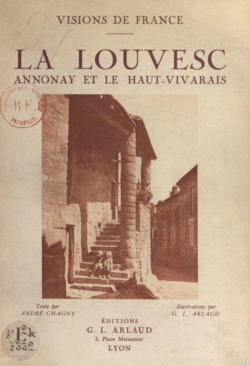 La Louvesc : Annonay, Haut-Vivarais  - André Chagny