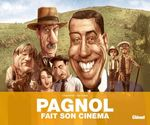 Vente Livre Numérique : Pagnol fait son cinéma  - Philippe Chanoinat