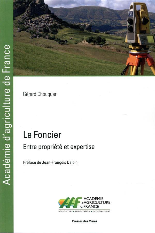 Le foncier ; entre propriété et expertise