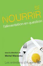 Vente Livre Numérique : Se nourrir  - Michel WIEVIORKA