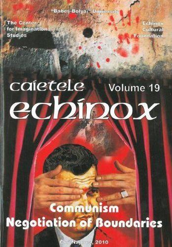 Cahiers echinox t.19 ; communism negociation of boundaries