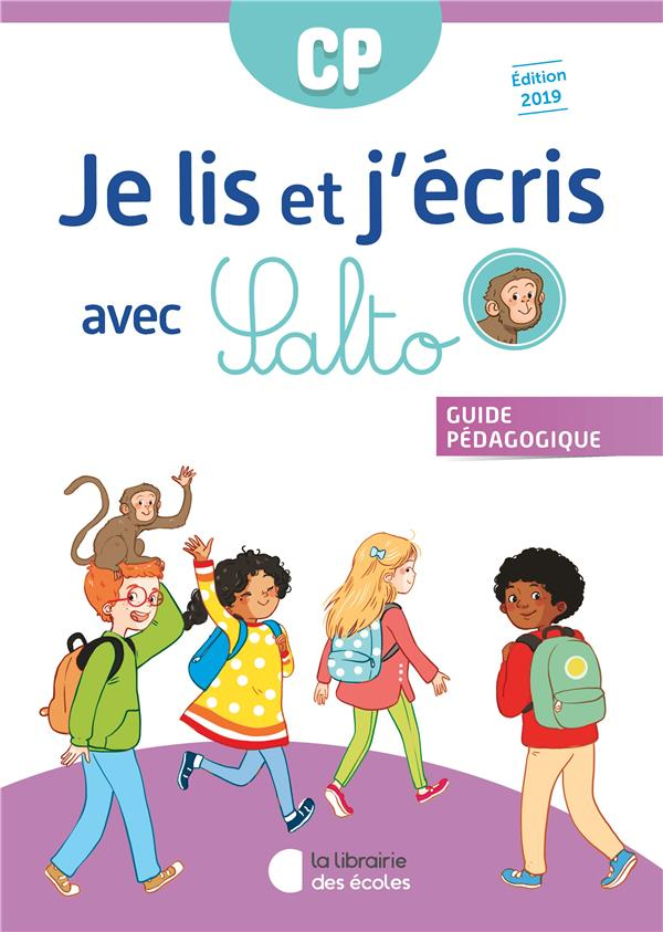 Je lis et j'écris avec Salto ; CP ; guide pédagogique (édition 2019)