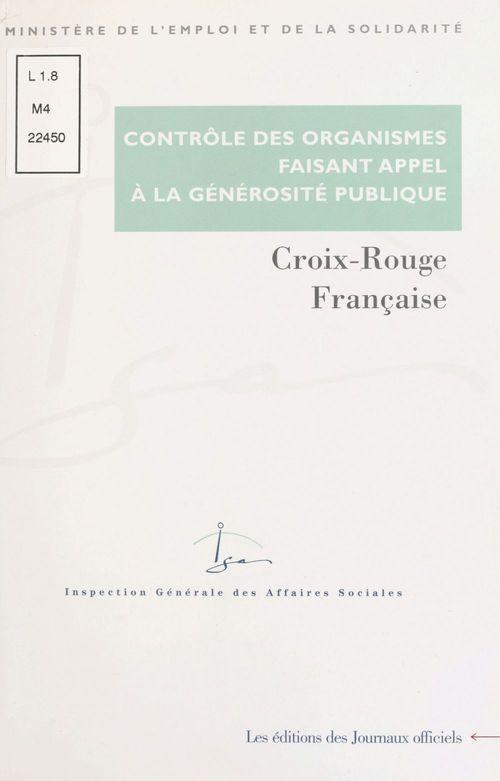 Croix-rouge francaise (controle des comptes d'emploi pour 1995 et 1996 des ressources collectees aup
