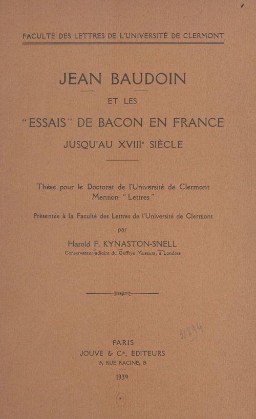 Jean Baudoin et les Essais de Bacon en France jusqu'au XVIIIe siècle