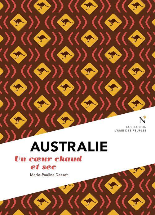 Australie ; un coeur chaud et sec