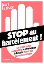 Vente Livre Numérique : Stop au harcèlement  - Jacqueline Remy - Nora Fraisse