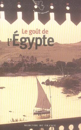 Le goût de l'Egypte