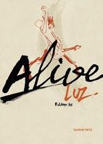 Vente Livre Numérique : Alive (Partie 2)  - Luz