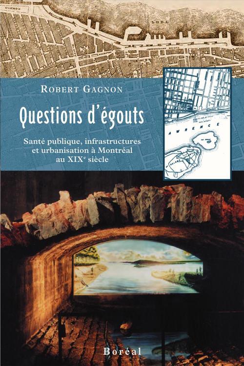 Questions d'egouts. sante publique, infrastructure
