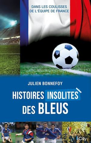 Histoires insolites des Bleus