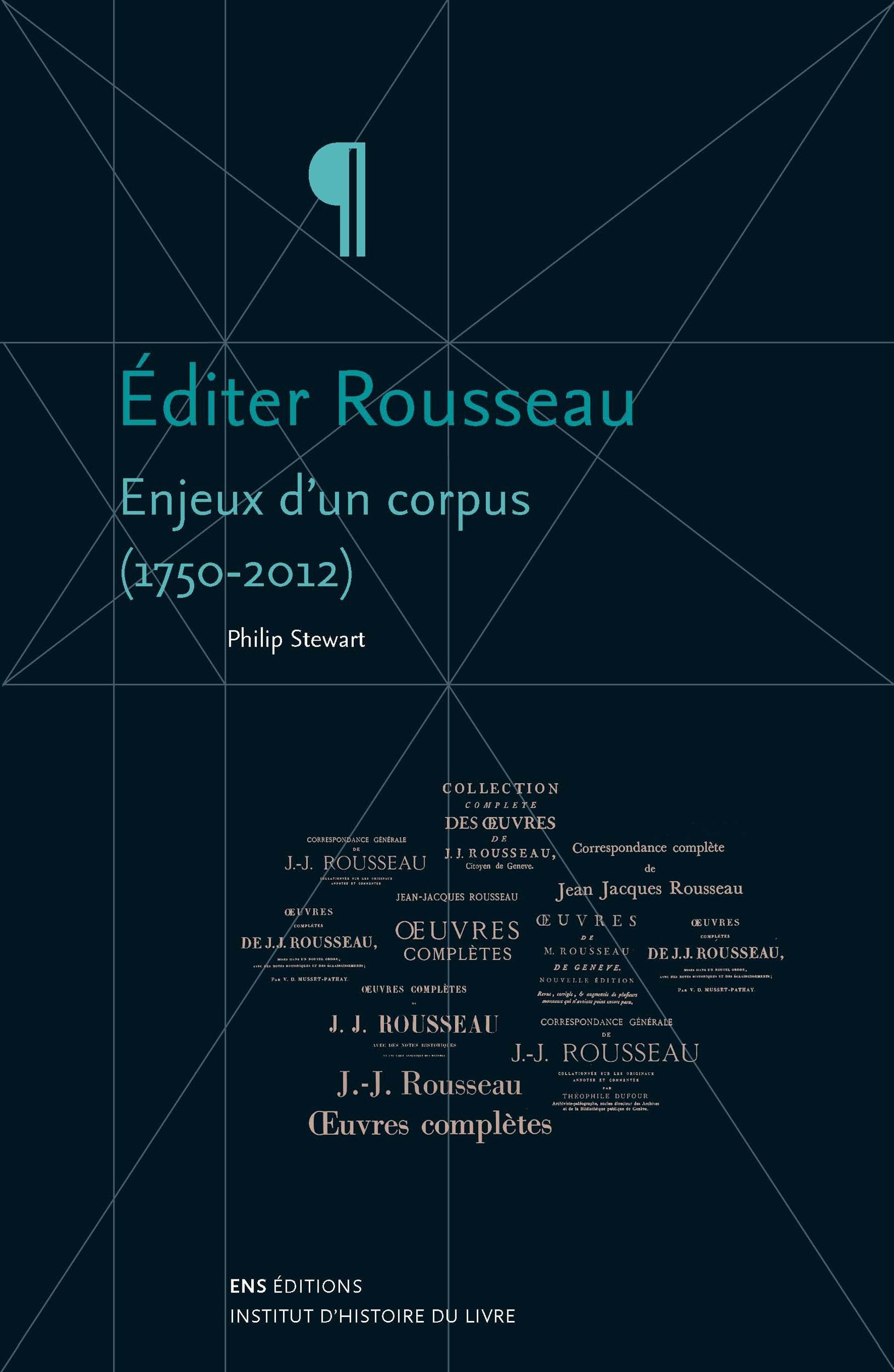 editer rousseau - enjeux d'un corpus, 1750-2012