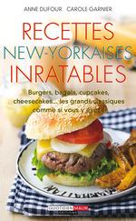 Vente EBooks : Recettes new-yorkaises inratables  - Anne Dufour - Carole Garnier