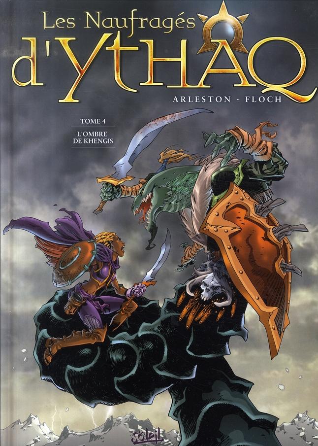 Les naufragés d'Ythaq T.4 ; l'ombre de Khengis