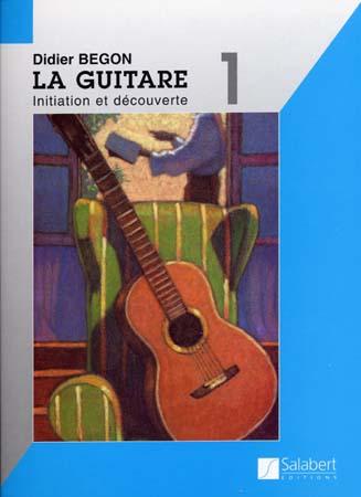 La guitare t.1 ; initiation et découverte