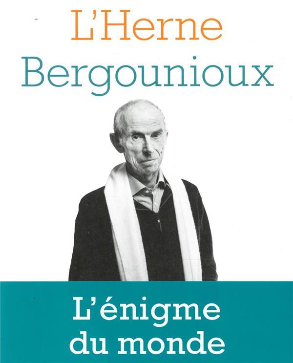 LES CAHIERS DE L'HERNE ; cahier Bergounioux