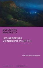Vente EBooks : Les serpents viendront pour toi  - Emilienne Malfatto