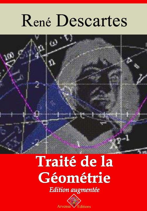 Traité de la géométrie - suivi d'annexes