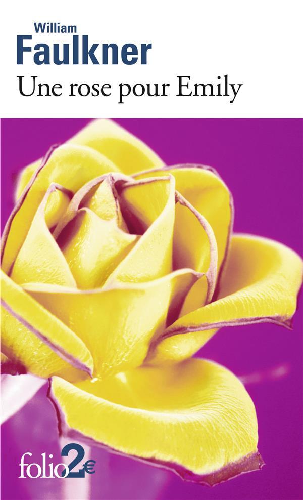 Une rose pour Emily ; autres nouvelles
