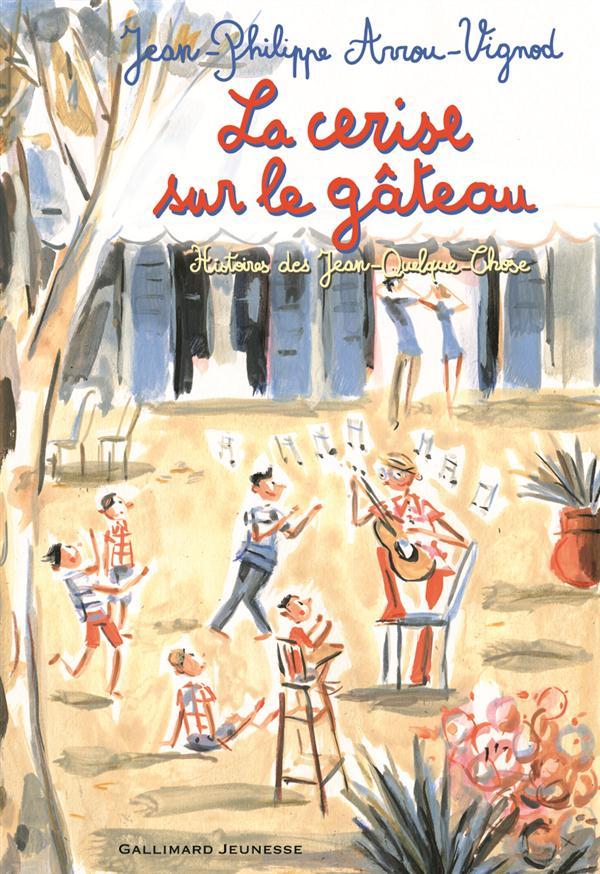 Histoires des Jean-Quelque-Chose ; la cerise sur le gâteau