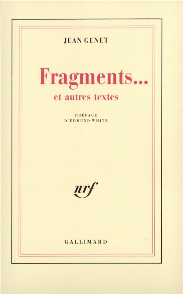 Fragments...Et Autres Textes