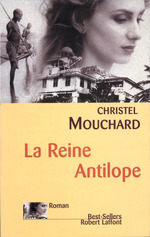 Vente EBooks : La Reine Antilope  - Christel Mouchard