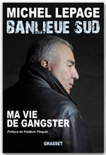 Banlieue sud ; ma vie de gangster