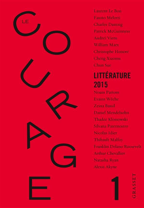 Revue le courage t.1 ; litterature 2015