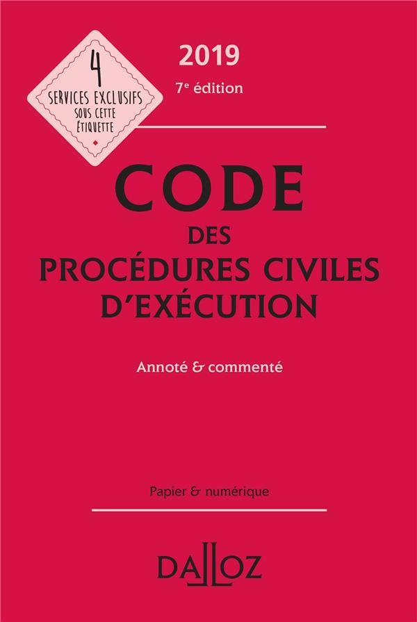 Code des procédures civiles d'éxécution annoté et commenté (édition 2019) (7e édition)