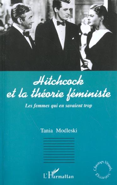 HITCHCOCK ET LA THÉORIE FÉMINISTE  - Tania Modleski