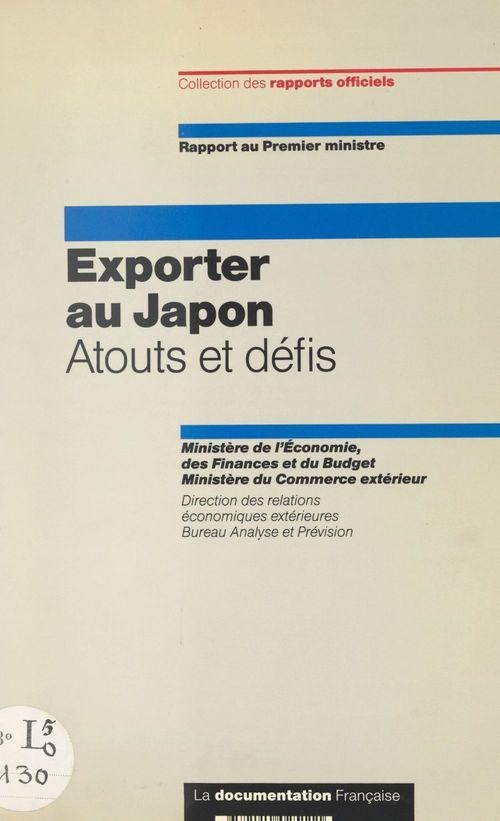 Exporter au Japon, atouts et défis